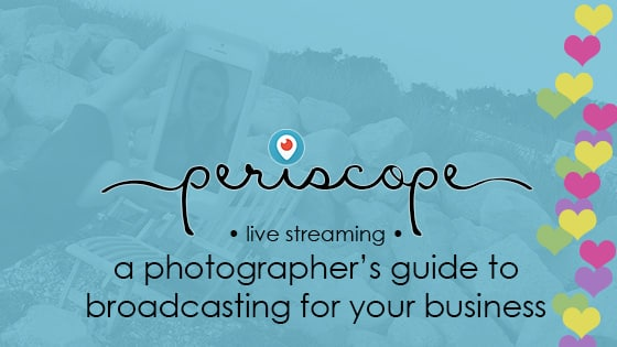 periscope for your photography business