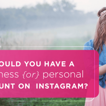 should you have a business account on instagram?