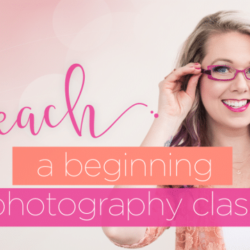 teach a beginning photography class