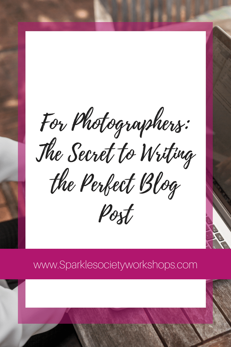 Blogging your sessions is simple, but you may be making it too hard (costing your business time & money!) Get the cut and dry in today's guest post. @sparklesocietyworkshops #sparklesociety #photographyschool