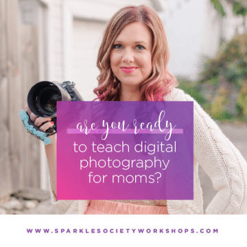 digital photography for moms sparkle society