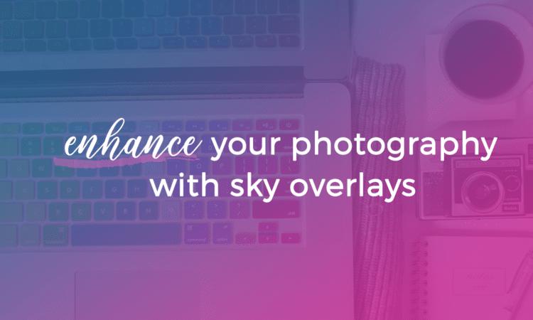 Enhance with Sky Overlay